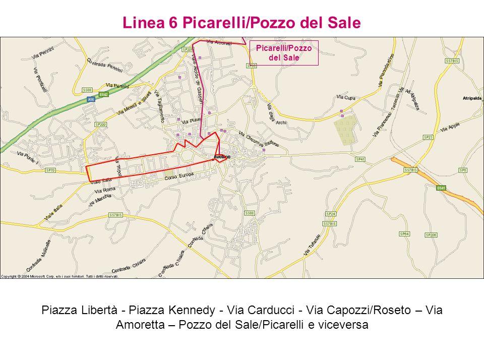 Linea 6 Picarelli/Pozzo del Sale Piazza Libertà - Piazza Kennedy - Via Carducci - Via Capozzi/Roseto – Via Amoretta – Pozzo del Sale/Picarelli e vicev