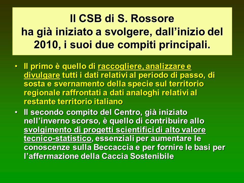 Il CSB di S. Rossore ha già iniziato a svolgere, dallinizio del 2010, i suoi due compiti principali. Il primo è quello di raccogliere, analizzare e di