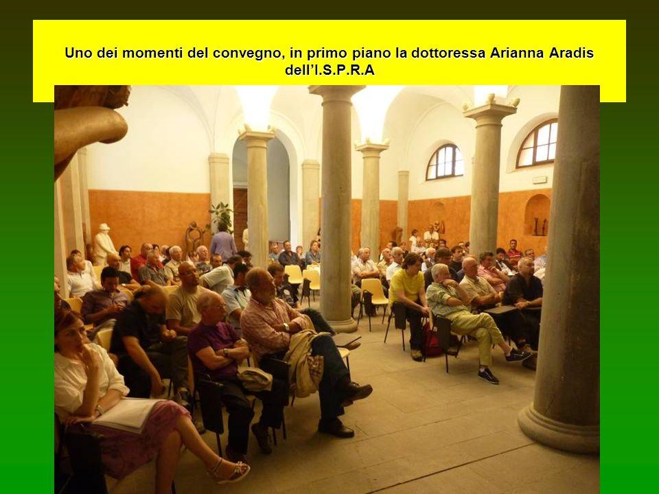 Uno dei momenti del convegno, in primo piano la dottoressa Arianna Aradis dellI.S.P.R.A