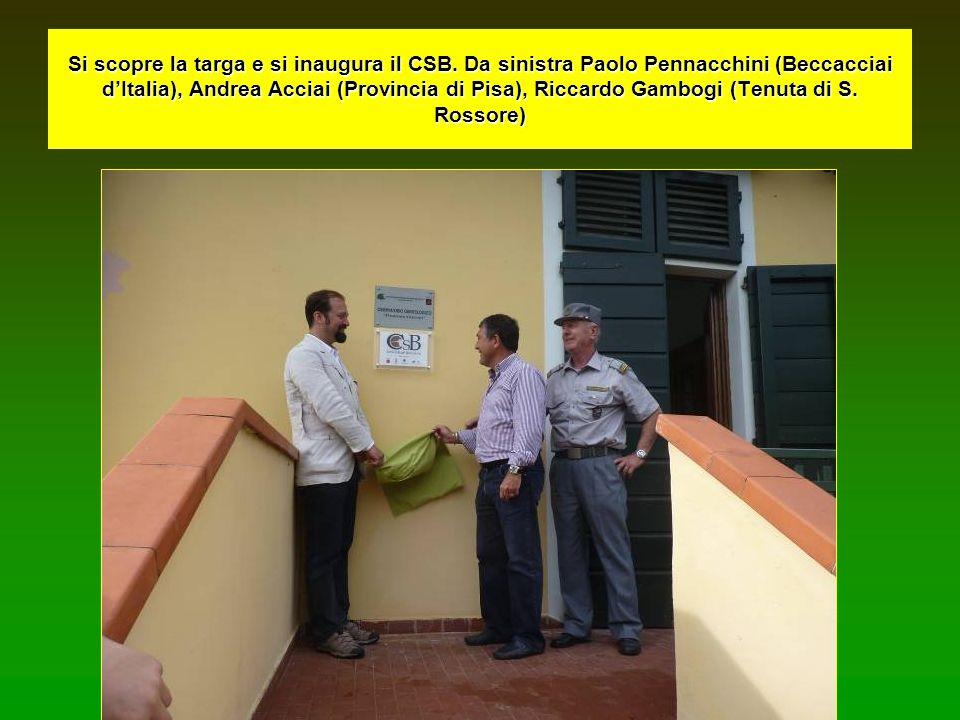 Si scopre la targa e si inaugura il CSB. Da sinistra Paolo Pennacchini (Beccacciai dItalia), Andrea Acciai (Provincia di Pisa), Riccardo Gambogi (Tenu