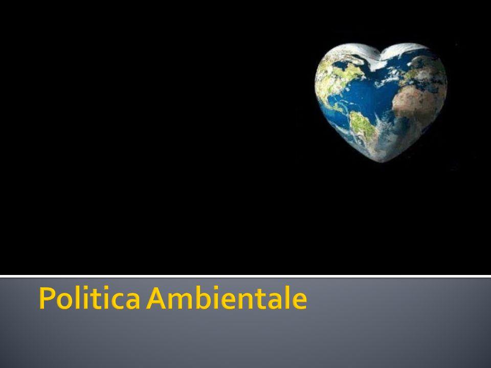 La politica ambientale comprende linsieme degli interventi posti in essere da autorità pubbliche e private e da soggetti privati al fine di disciplinare quelle attività umane che riducono le disponibilità di risorse naturali o ne peggiorano la qualità e la fruibilità