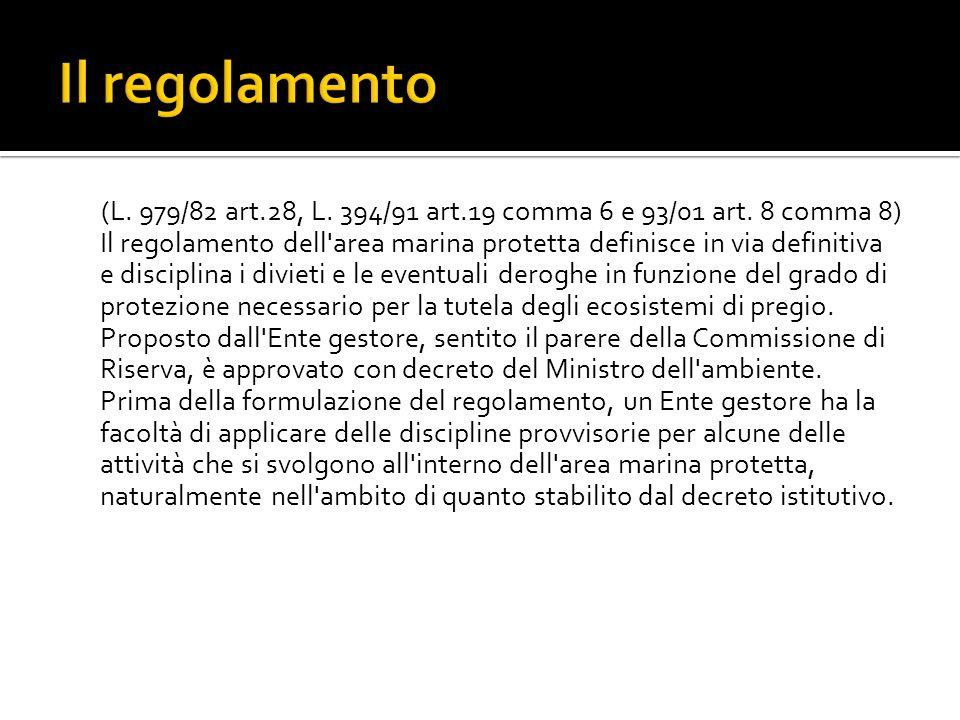 (L.979/82 art.28, L. 394/91 art.19 comma 6 e 93/01 art.