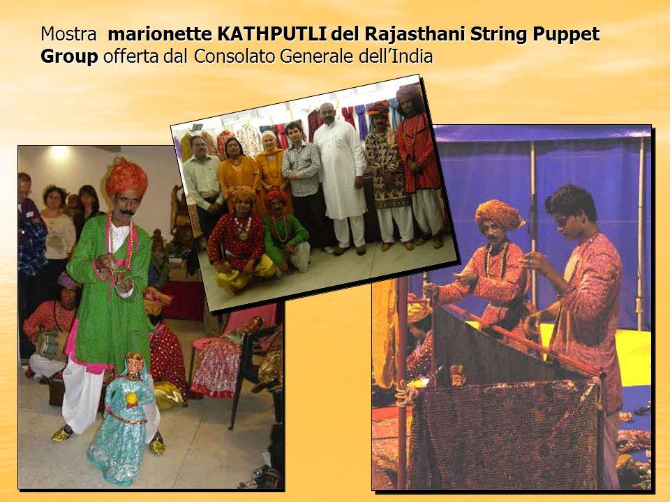 Concerto degli Shanti Life musica e canto devozionale rappresentazione di un racconto con le marionette indiane KATHPUTLI del Rajasthani String Puppet Group offerta dal Consolato Generale dellIndia