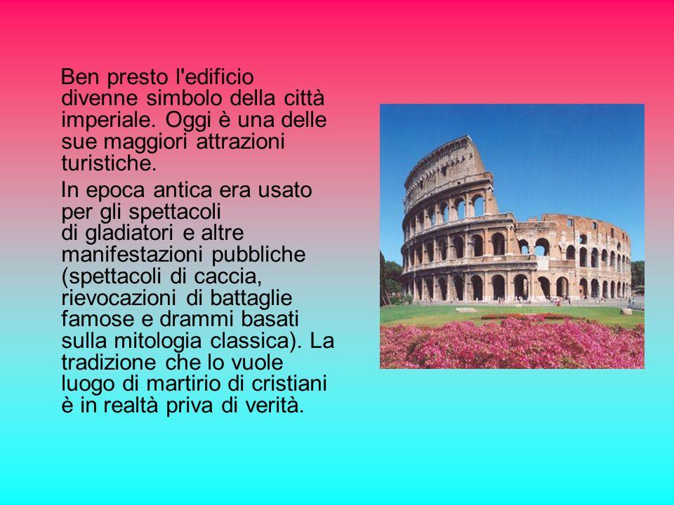 Il Colosseo …. Il Colosseo, originariamente conosciuto come Anfiteatro Flavio, è il più grande e importante anfiteatro del mondo. È situato nel centro