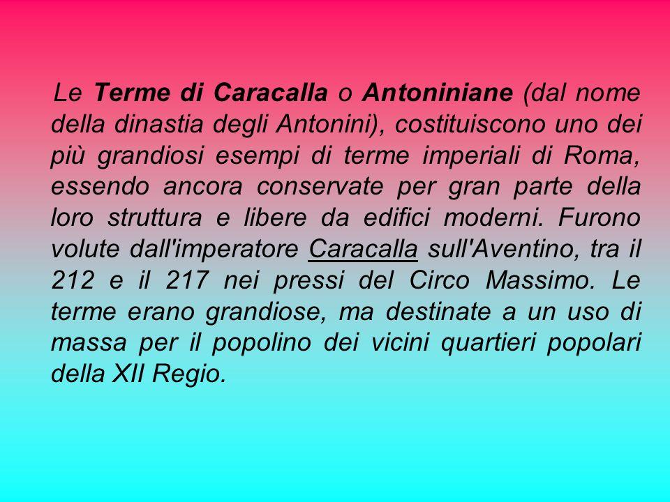 .. Le Terme di Caracalla..