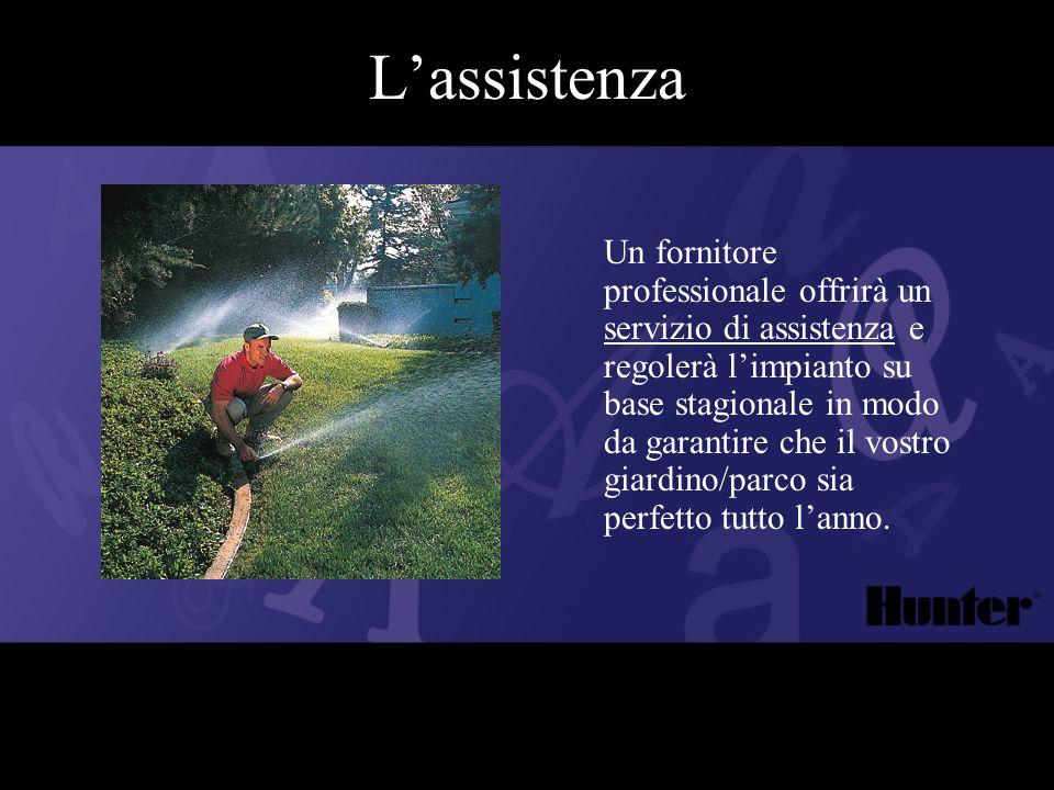 Lassistenza Un fornitore professionale offrirà un servizio di assistenza e regolerà limpianto su base stagionale in modo da garantire che il vostro gi
