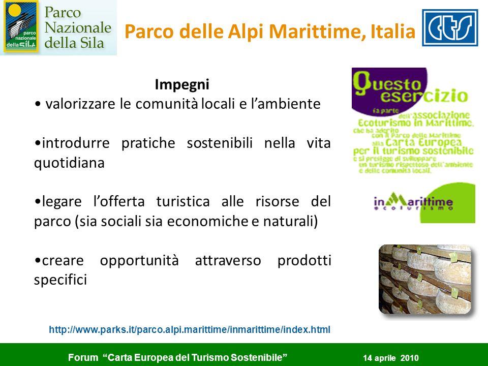 Forum Carta Europea del Turismo Sostenibile 14 aprile 2010 Impegni valorizzare le comunità locali e lambiente introdurre pratiche sostenibili nella vi