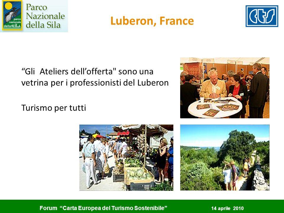 Forum Carta Europea del Turismo Sostenibile 14 aprile 2010 Gli Ateliers dellofferta