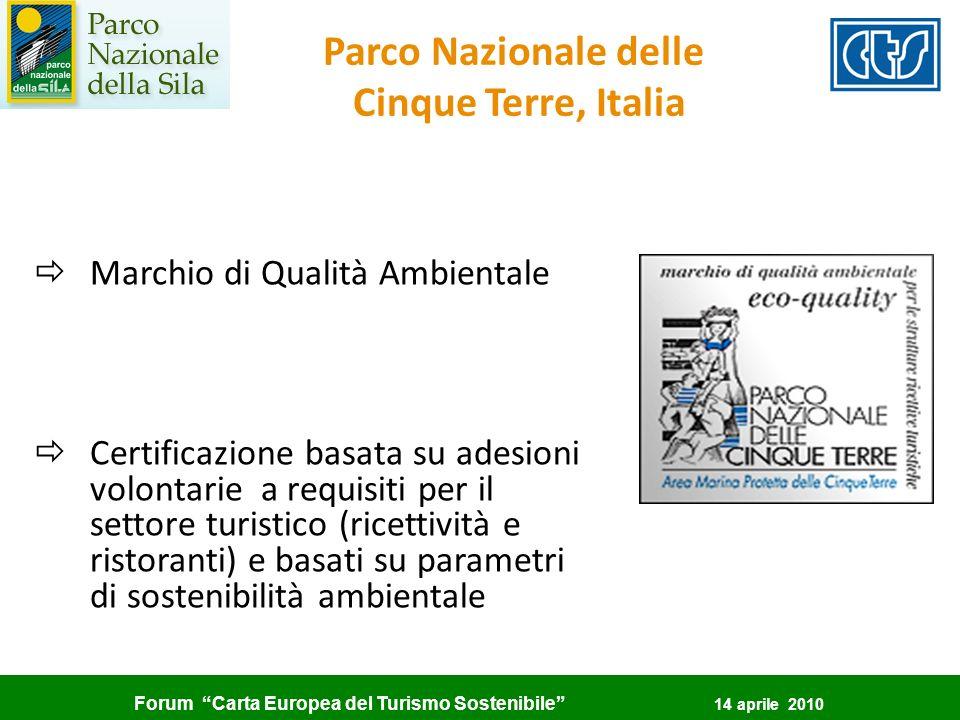 Forum Carta Europea del Turismo Sostenibile 14 aprile 2010 ðMarchio di Qualità Ambientale ðCertificazione basata su adesioni volontarie a requisiti pe