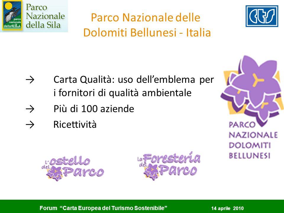 Forum Carta Europea del Turismo Sostenibile 14 aprile 2010 Parco Nazionale delle Dolomiti Bellunesi - Italia Carta Qualità: uso dellemblema per i forn