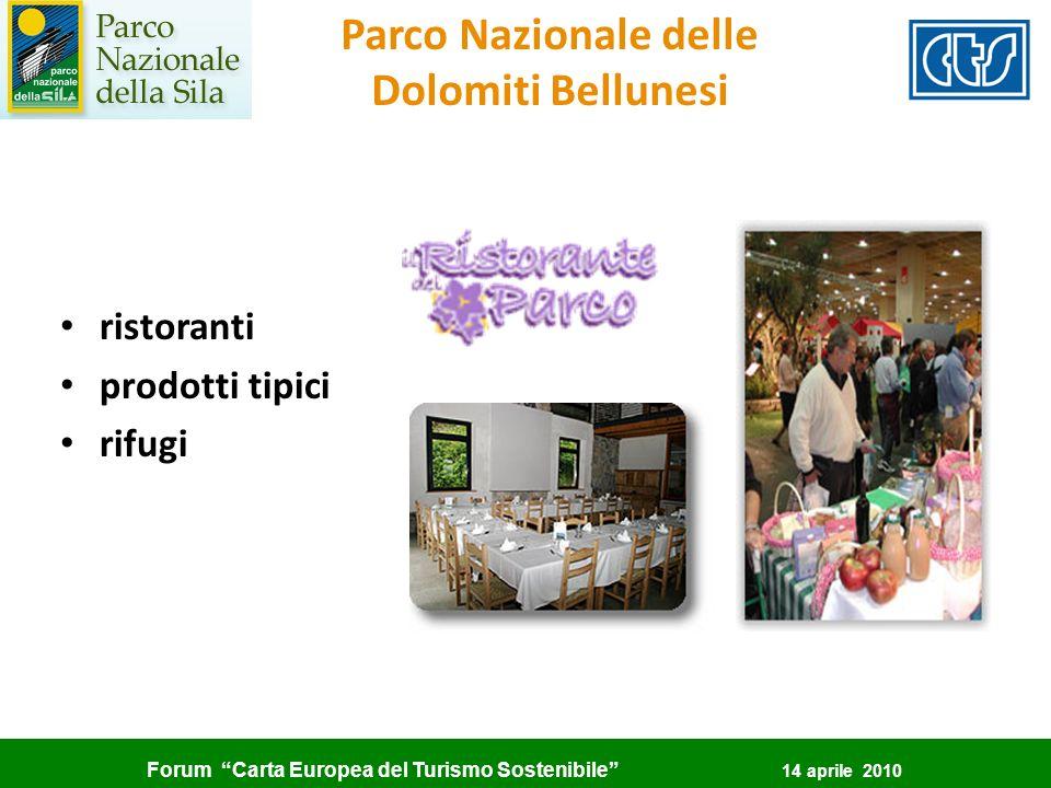 Forum Carta Europea del Turismo Sostenibile 14 aprile 2010 Parco Nazionale delle Dolomiti Bellunesi ristoranti prodotti tipici rifugi