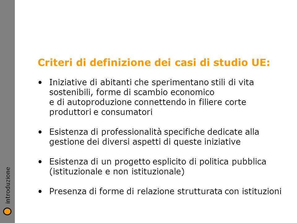 Criteri di definizione dei casi di studio UE: Iniziative di abitanti che sperimentano stili di vita sostenibili, forme di scambio economico e di autop