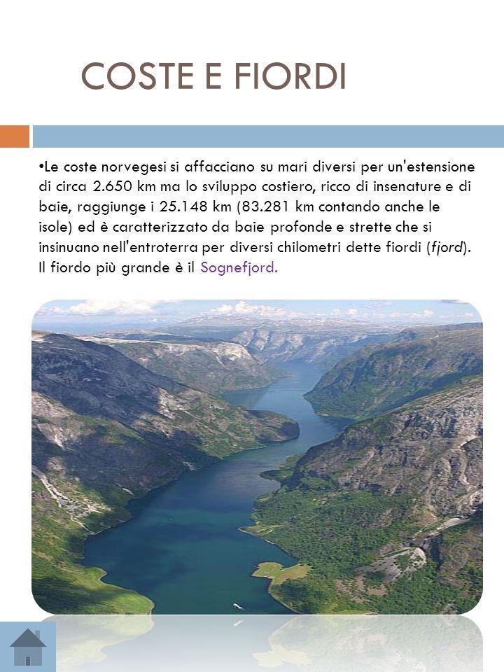 COSTE E FIORDI Le coste norvegesi si affacciano su mari diversi per un'estensione di circa 2.650 km ma lo sviluppo costiero, ricco di insenature e di
