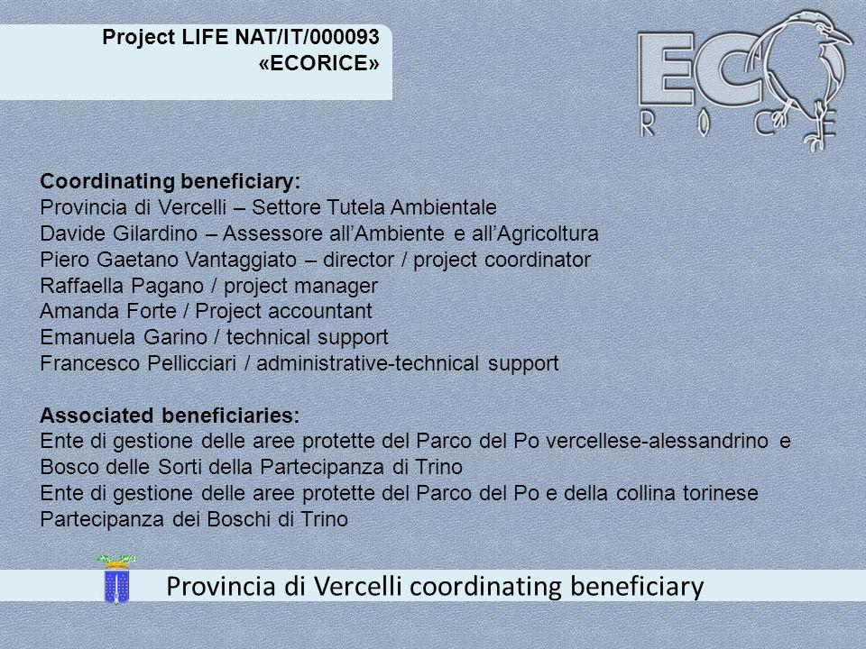 Project LIFE NAT/IT/000093 «ECORICE» Provincia di Vercelli coordinating beneficiary