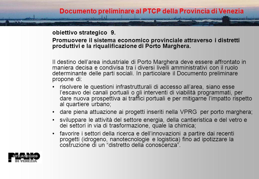 Documento preliminare al PTCP della Provincia di Venezia obiettivo strategico 9.