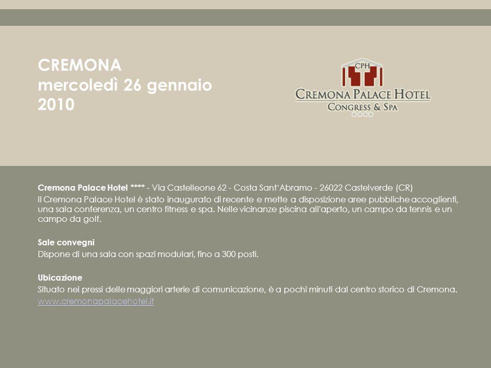 Cremona Palace Hotel **** - Via Castelleone 62 - Costa Sant Abramo - 26022 Castelverde (CR) Il Cremona Palace Hotel è stato inaugurato di recente e mette a disposizione aree pubbliche accoglienti, una sala conferenza, un centro fitness e spa.