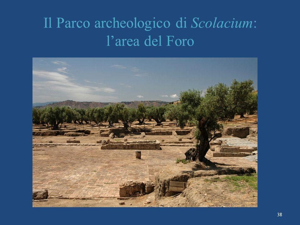 Il Parco archeologico di Scolacium: larea del Foro 38