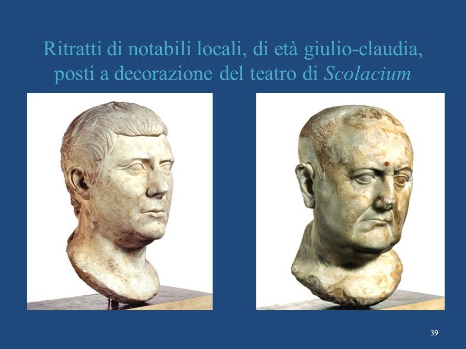 Ritratti di notabili locali, di età giulio-claudia, posti a decorazione del teatro di Scolacium 39