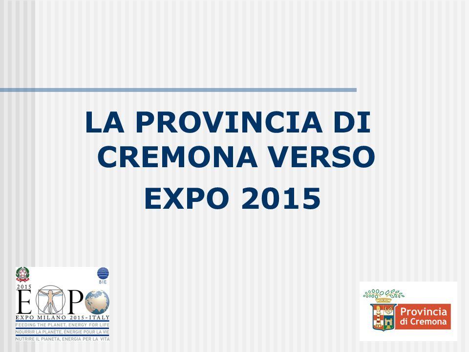 LA PROVINCIA DI CREMONA VERSO EXPO 2015