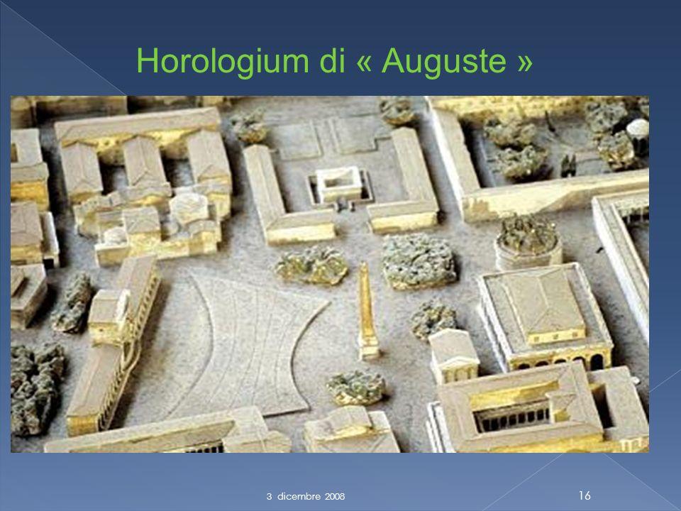 3 dicembre 2008 16 Horologium di « Auguste »