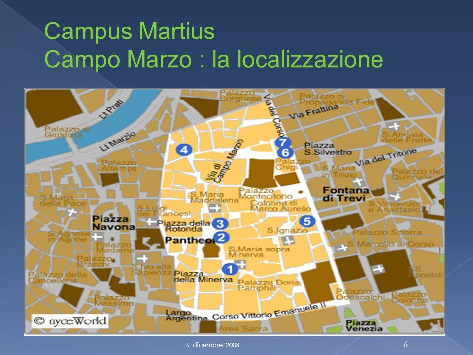 6 Campus Martius Campo Marzo : la localizzazione