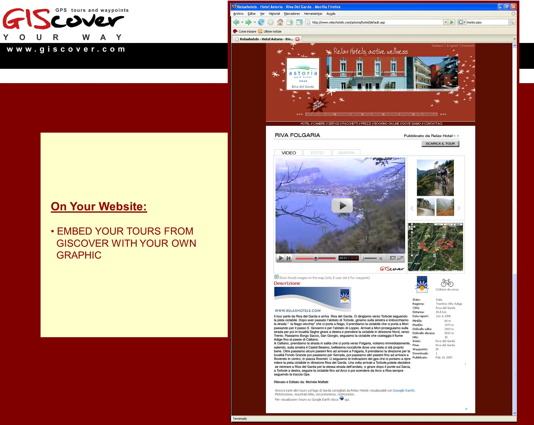 On Your Website: EMBED YOUR TOURS FROM GISCOVER WITH YOUR OWN GRAPHIC