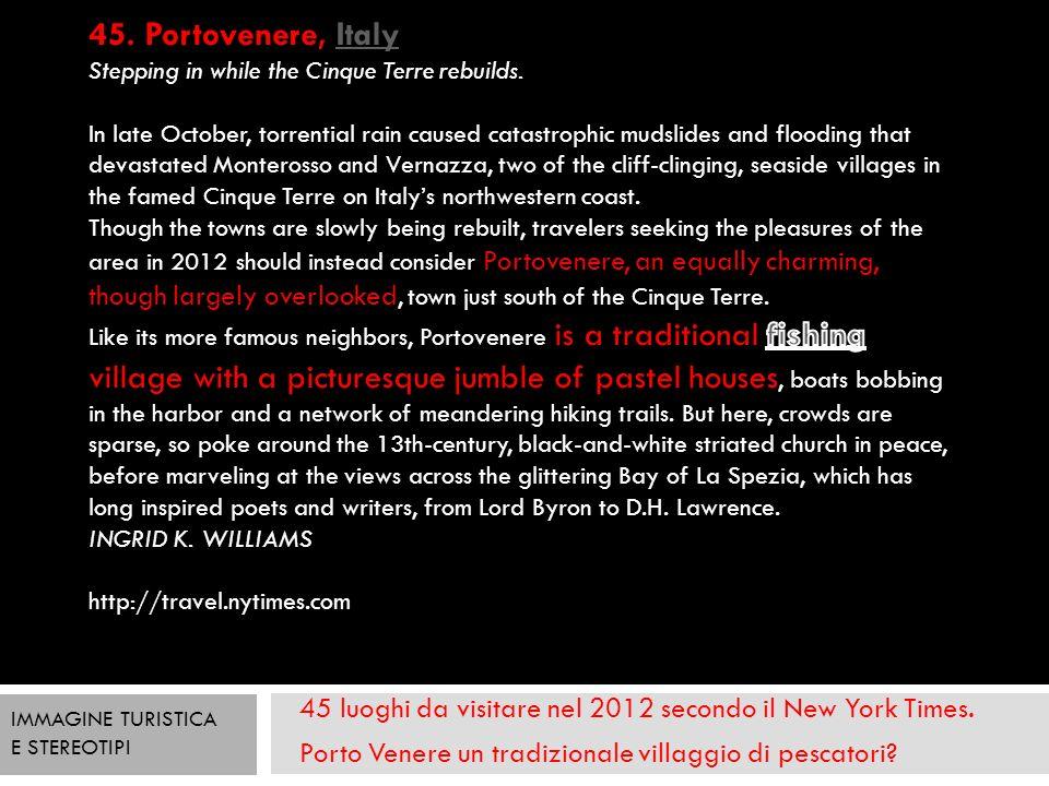 45 luoghi da visitare nel 2012 secondo il New York Times. Porto Venere un tradizionale villaggio di pescatori? IMMAGINE TURISTICA E STEREOTIPI
