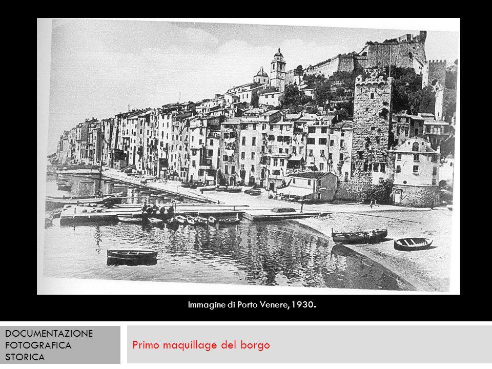 Primo maquillage del borgo Immagine di Porto Venere, 1930. DOCUMENTAZIONE FOTOGRAFICA STORICA