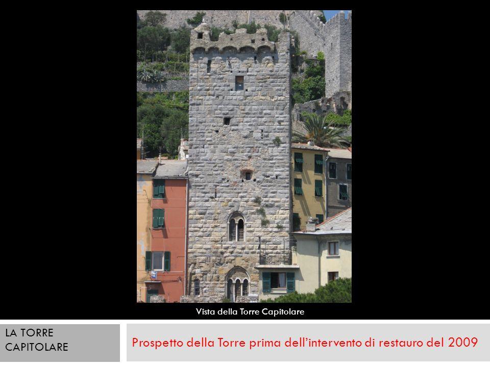 Prospetto della Torre prima dellintervento di restauro del 2009 Vista della Torre Capitolare LA TORRE CAPITOLARE