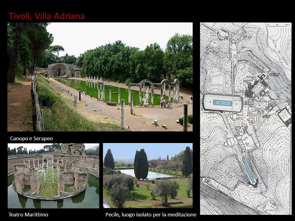 VILLA ADRIANA Tivoli, Villa Adriana Canopo e Serapeo Teatro MarittimoPecile, luogo isolato per la meditazione