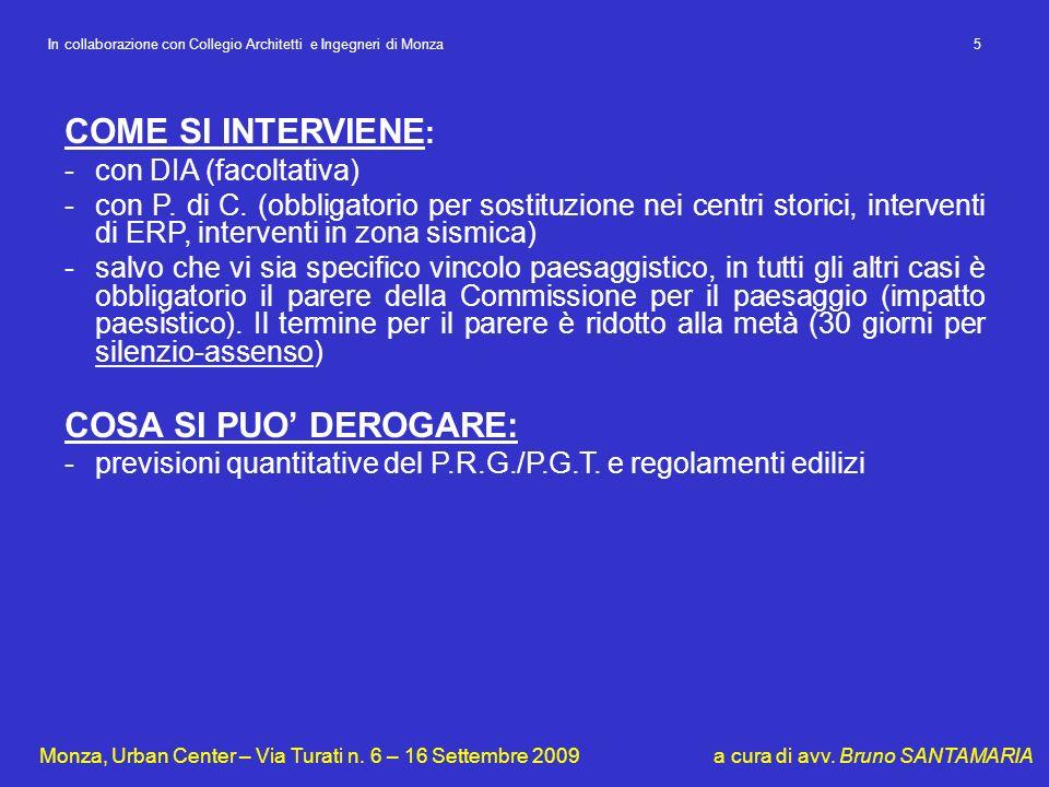 In collaborazione con Collegio Architetti e Ingegneri di Monza 5 Monza, Urban Center – Via Turati n. 6 – 16 Settembre 2009 a cura di avv. Bruno SANTAM