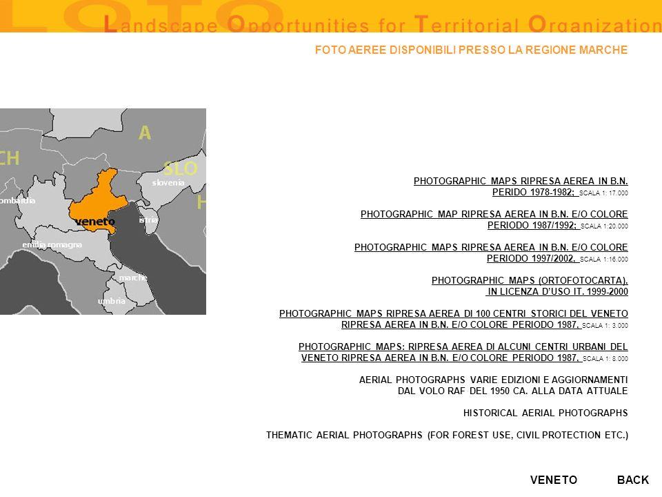 VENETO FOTO AEREE DISPONIBILI PRESSO LA REGIONE MARCHE PHOTOGRAPHIC MAPS RIPRESA AEREA IN B.N. PERIDO 1978-1982; PERIDO 1978-1982; SCALA 1: 17.000 PHO
