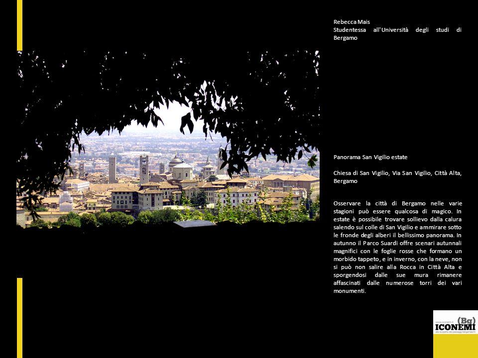 Rebecca Mais Studentessa all'Università degli studi di Bergamo Panorama San Vigilio estate Chiesa di San Vigilio, Via San Vigilio, Città Alta, Bergamo