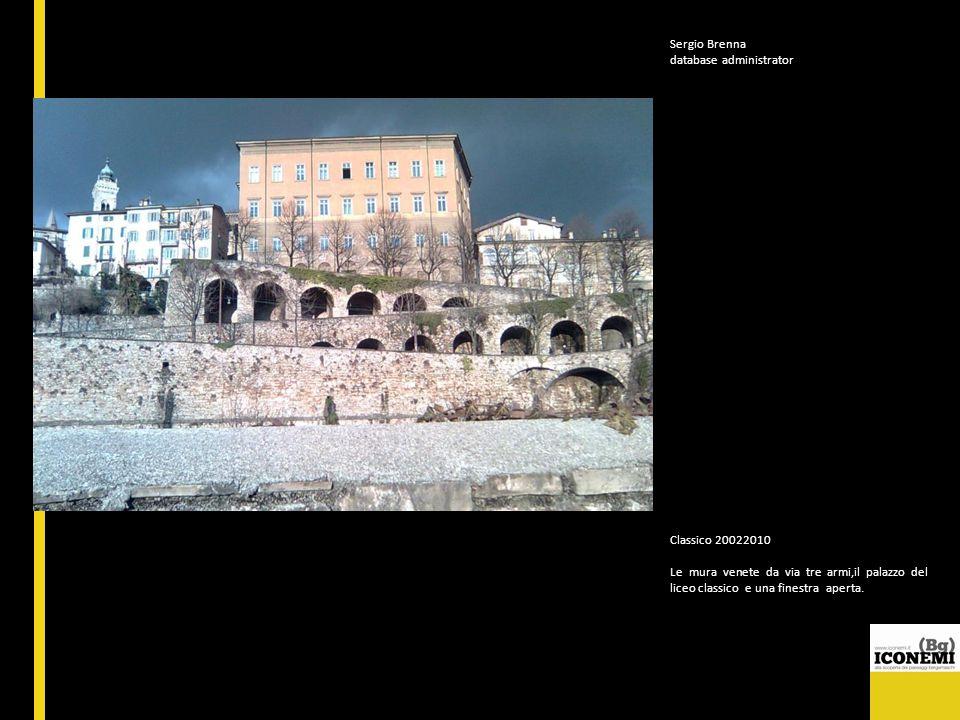 Sergio Brenna database administrator Classico 20022010 Le mura venete da via tre armi,il palazzo del liceo classico e una finestra aperta.