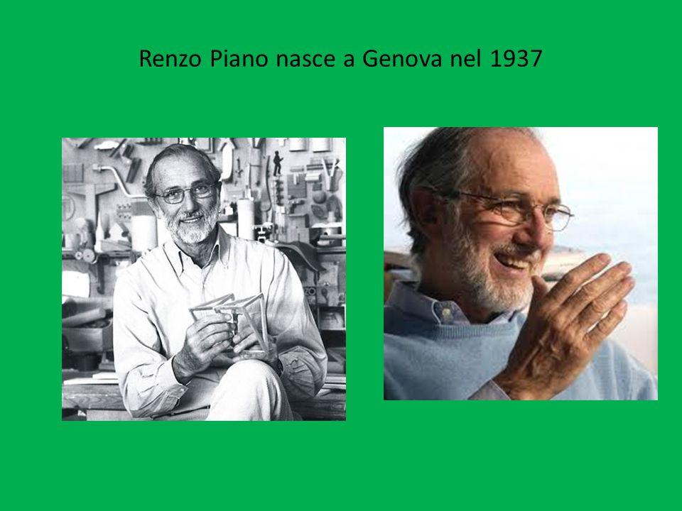 Renzo Piano nasce a Genova nel 1937