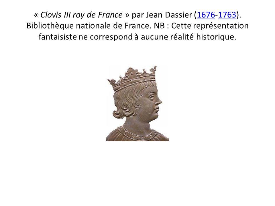 « Clovis III roy de France » par Jean Dassier (1676-1763). Bibliothèque nationale de France. NB : Cette représentation fantaisiste ne correspond à auc