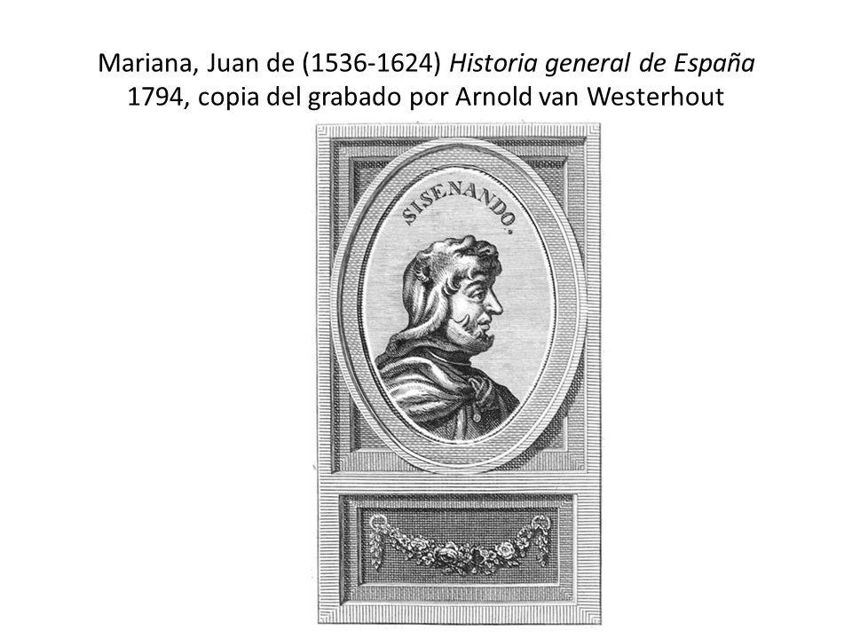 Mariana, Juan de (1536-1624) Historia general de España 1794, copia del grabado por Arnold van Westerhout