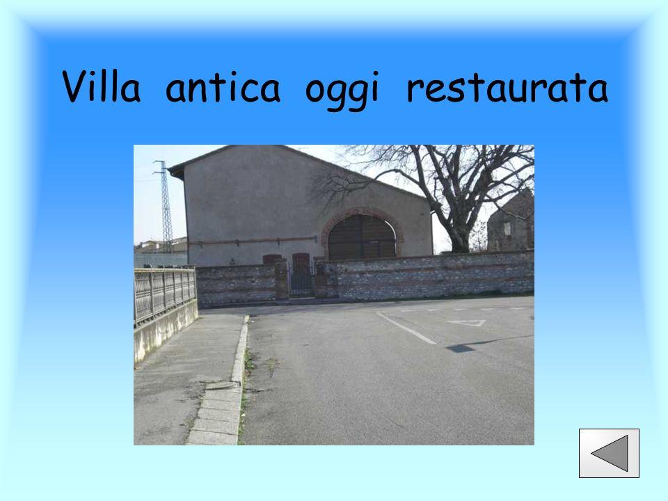 Villa antica oggi restaurata