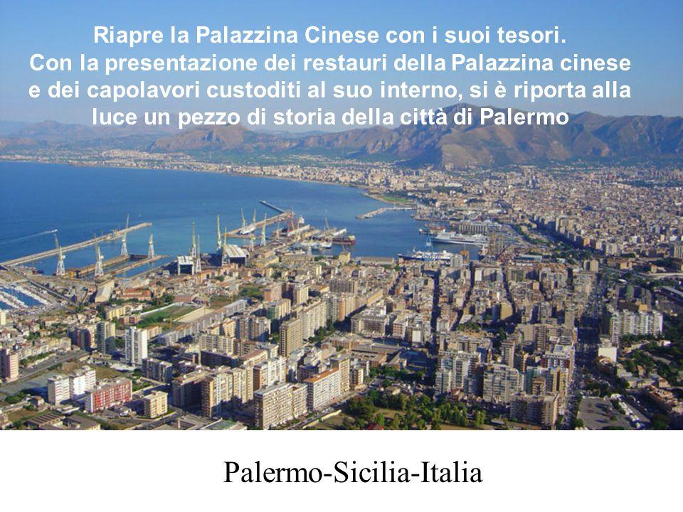 Palermo-Sicilia-Italia Riapre la Palazzina Cinese con i suoi tesori.