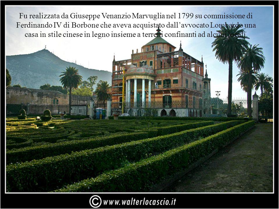 Fu realizzata da Giuseppe Venanzio Marvuglia nel 1799 su commissione di Ferdinando IV di Borbone che aveva acquistato dallavvocato Lombardo una casa in stile cinese in legno insieme a terreni confinanti ad alcuni locali.