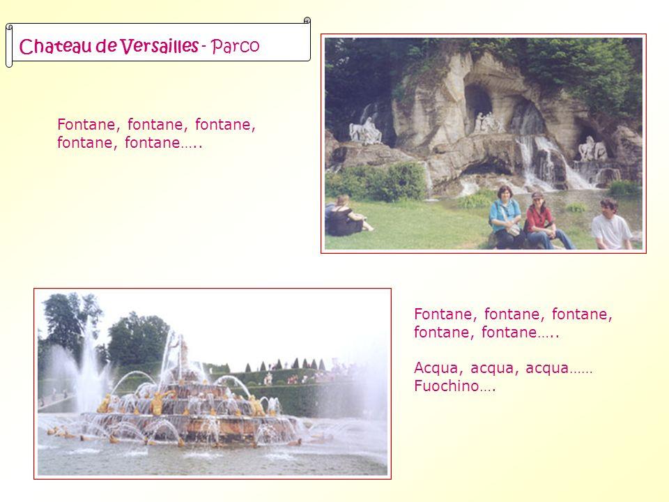 Fontane, fontane, fontane….. Fontane, fontane, fontane…..