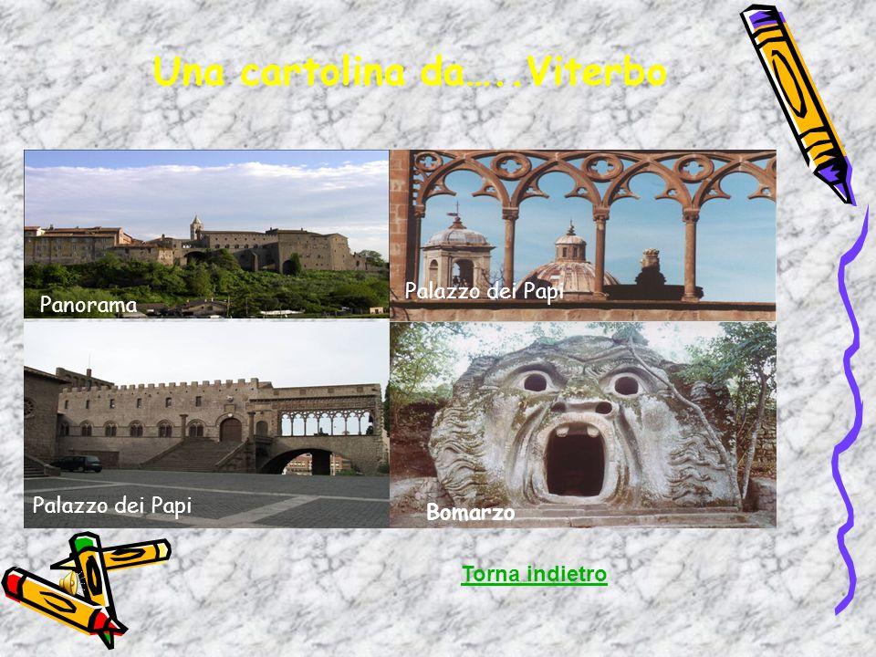 Una cartolina da…..Viterbo Torna indietro Panorama Palazzo dei Papi Bomarzo