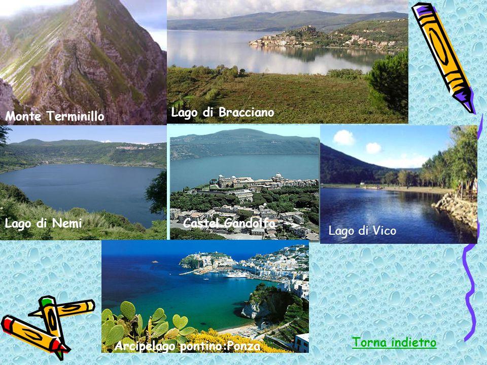Monte Terminillo Castel GandolfoLago di Nemi Lago di Vico Lago di Bracciano Torna indietro Arcipelago pontino:Ponza