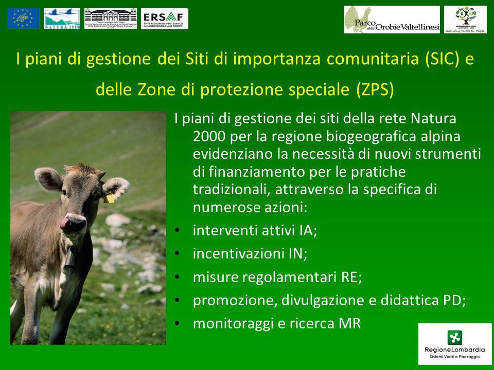 I piani di gestione dei Siti di importanza comunitaria (SIC) e delle Zone di protezione speciale (ZPS) I piani di gestione dei siti della rete Natura