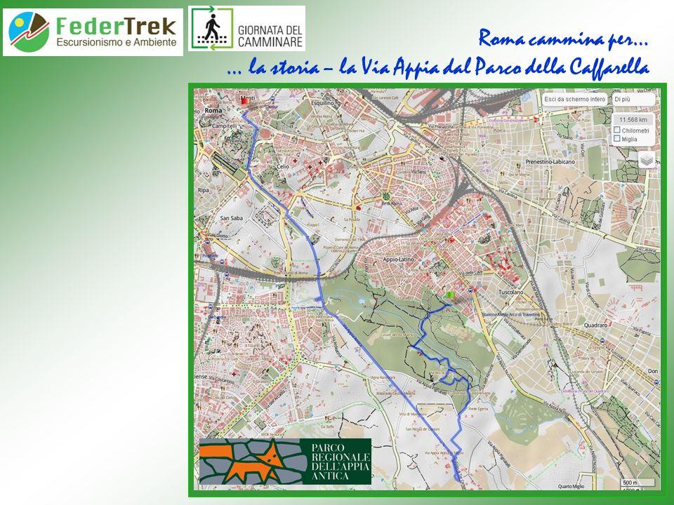 Roma cammina per… … la storia – la Via Appia dal Parco della Caffarella