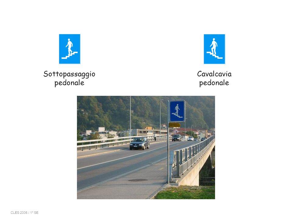 Sottopassaggio pedonale Cavalcavia pedonale CLES 2006 / 1° SE