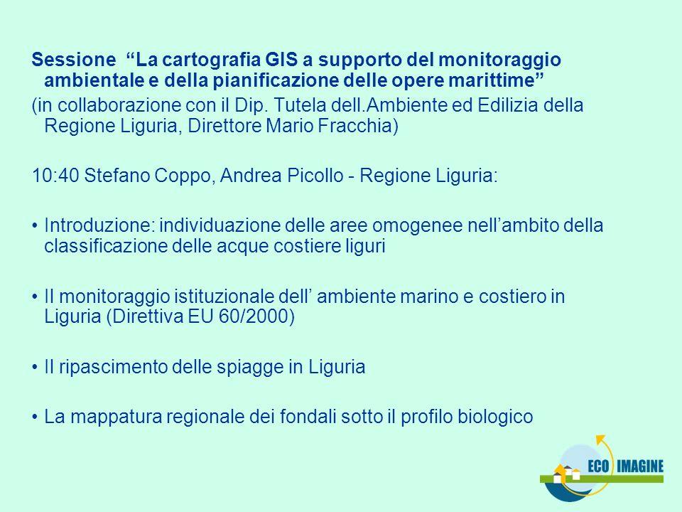 Sessione La cartografia GIS a supporto del monitoraggio ambientale e della pianificazione delle opere marittime (in collaborazione con il Dip. Tutela
