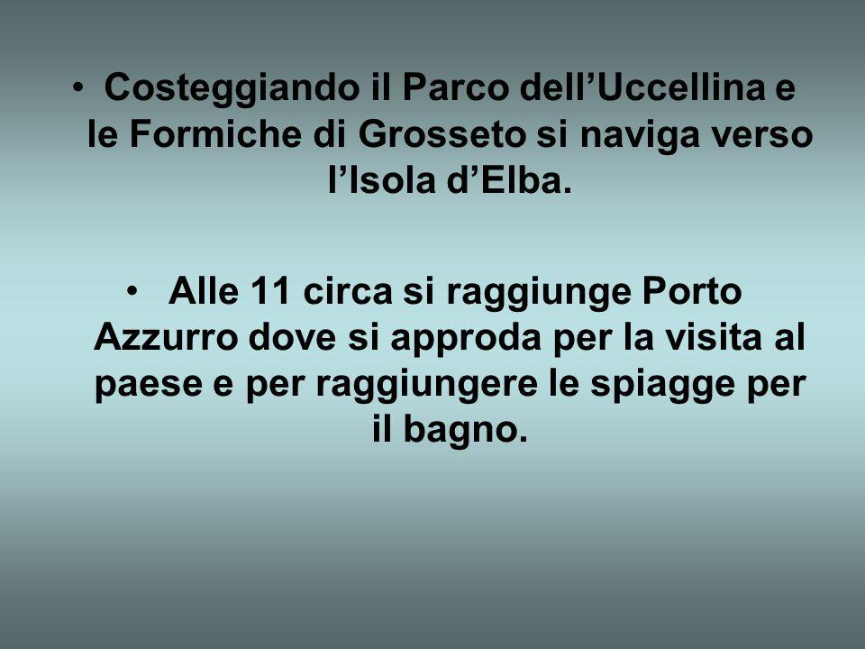 Costeggiando il Parco dellUccellina e le Formiche di Grosseto si naviga verso lIsola dElba.