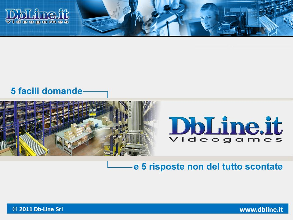 © 2011 Db-Line Srl www.dbline.it