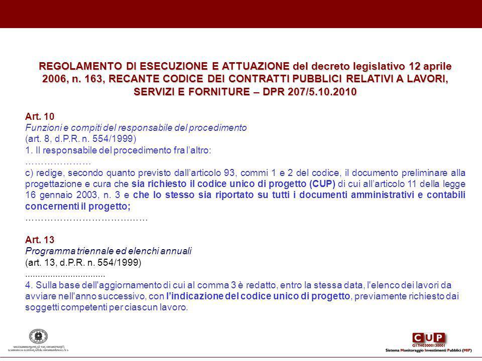 REGOLAMENTO DI ESECUZIONE E ATTUAZIONE del decreto legislativo 12 aprile 2006, n. 163, RECANTE CODICE DEI CONTRATTI PUBBLICI RELATIVI A LAVORI, SERVIZ